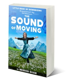 "The Homemover's Little Book of Downsizing ""The Sound of Moving"""